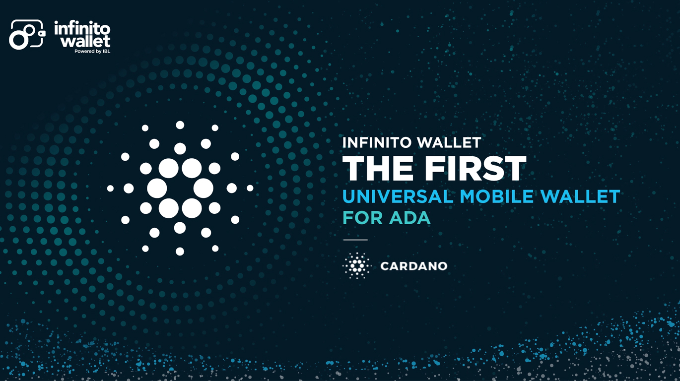 Infinito Wallet is the First Universal Mobile Wallet for ADA